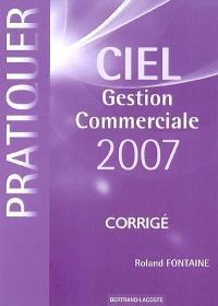 Ciel gestion commerciale 2007 : corrigé