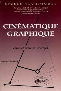 Cinématique graphique : cours et exercices corrigés