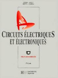Circuits électriques et électroniques, 1er cycle : travaux dirigés