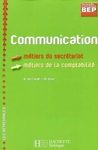 Communication : BEP seconde professionnelle, métiers du secrétariat, métiers de la comptabilité