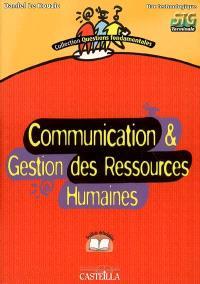 Communication & gestion des ressources humaines, bac technologique, STG terminale : feuillets détachables