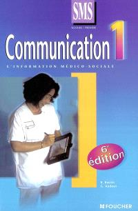 Communication 1 seconde première SMS : l'information médico-sociale