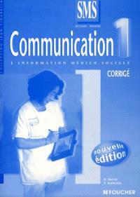 Communication 2nde-1re SMS : la communication dans le secteur sanitaire et social : corrigé