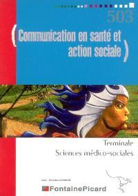 Communication en santé et action sociale, terminale sciences médico-sociales