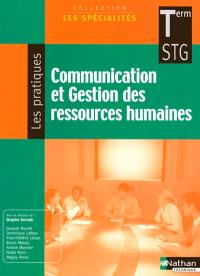 Communication et gestion des ressources humaines terminale STG : livre détachable de l'élève