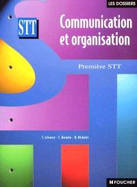 Communication et organisation, classe de première STT