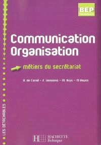 Communication organisation, BEP terminale : métiers du secrétariat