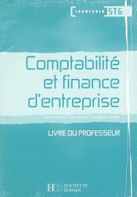 Comptabilité et finance d'entreprise terminale STG : livre du professeur