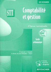Comptabilité et gestion, terminale STT : guide pédagogique avec disquette