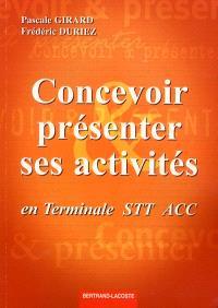 Concevoir et réaliser ses activités en terminale STT ACC