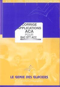 Corrigé applications ACA pour bac STT ACC