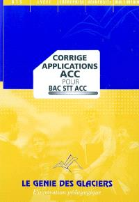 Corrigé applications ACC pour bac STT : pochette du professeur