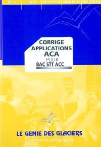 Corrigés applications ACA bac STT : pochette du professeur