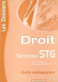 Droit terminale STG : guide pédagogique