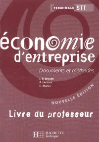 Economie d'entreprise, terminale STT : livre du professeur