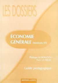 Economie générale, terminale STT : guide pédagogique