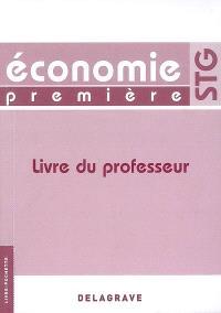 Economie première STG : livre du professeur