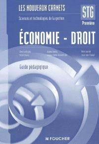 Economie-droit 1re STG : guide pédagogique