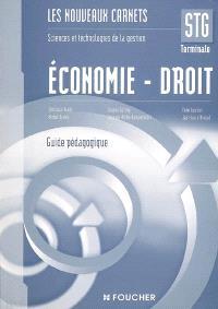 Economie-droit, terminale STG : guide pédagogique