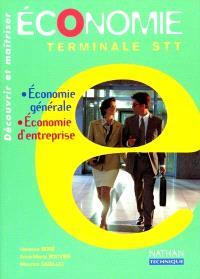 Economie, terminale STT : livre de l'élève : économie générale, économie d'entreprise