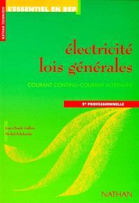 Electricité, lois générales, 2de professionnelle : courant continu, courant alternatif, fichier de l'élève
