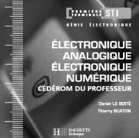 Electronique analogique, électronique numérique 1re et terminale STI : l'électronique par les systèmes : cédérom du professeur