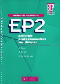 EP2, activités professionnelles sur dossier, 2e professionnelle terminale : métiers du secrétariat