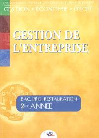 Gestion de l'entreprise : 2ème année, baccalauréat professionnel restauration