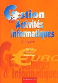 Gestion et activités informatiques : 1re STT