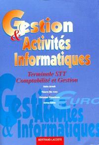 Gestion et activités informatiques, terminale STT, comptabilité et gestion