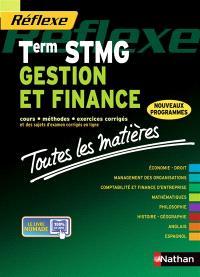 Gestion et finance, terminale STMG : cours, méthodes, exercices corrigés : nouveaux programmes