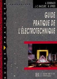 Guide pratique de l'électrotechnique