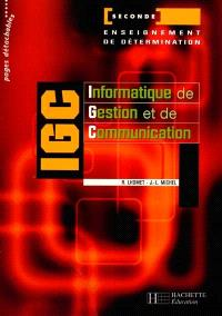 IGC, informatique de gestion et de communication, seconde : enseignement de détermination