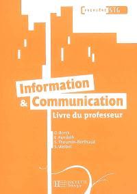 Information & communication, première STG : livre du professeur