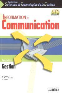 Information et communication 1re STG : spécialité gestion