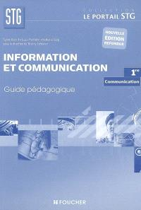 Information et communication 1re STG, communication : guide pédagogique