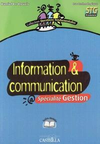 Information et communication bac technologique, 1re STG : spécialité gestion