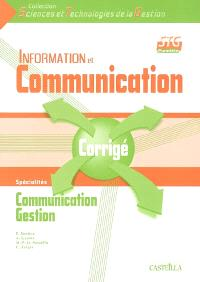 Information et communication, 1re STG : corrigé : spécialités communication, gestion