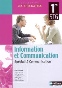 Information et communication, 1re STG : spécialité communication
