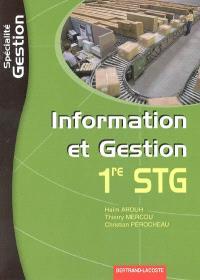 Information et gestion 1re STG : spécialité gestion