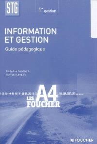 Information et gestion 1re STG gestion : guide pédagogique