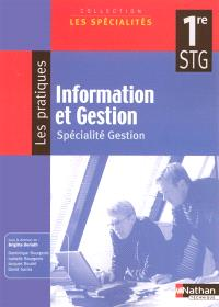 Information et gestion 1re STG, spécialité gestion : manuel élève