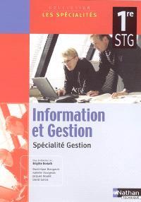 Information et gestion, 1re STG : spécialité gestion : livre de l'élève