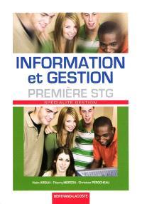 Information et gestion, première STG : spécialité gestion