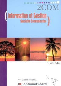 Information et gestion, spécialité communication, 1re STG : livre de l'élève