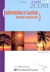 Information et gestion, spécialité communication, première STG
