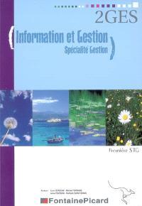 Information et gestion, spécialité gestion, 1re STG : livre de l'élève