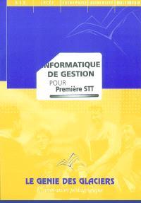 Informatique de gestion, 1re STT : pochette de l'élève