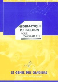 Informatique de gestion, terminale STT : pochette de l'élève