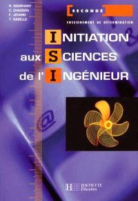 Initiation aux sciences de l'ingénieur, 2de : livre de l'élève